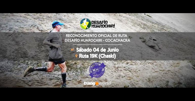 Reconocimiento Oficial de Ruta 19K del Primera Fecha del Desafió Huarochiri 2016