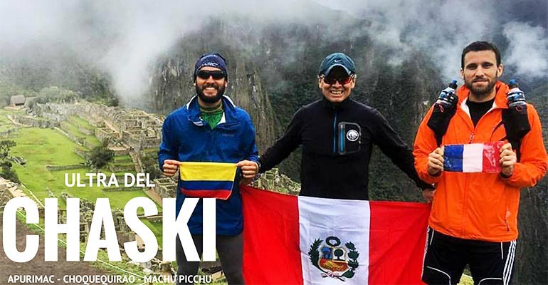 Ultra del Chaski: Apurímac - Choquequirao - Machu Picchu, por los Caminos del Inca