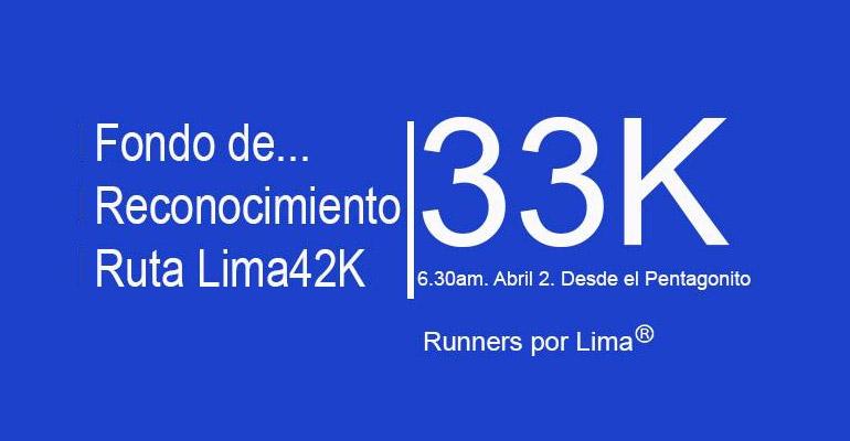 Runners Por Lima - Fondo 33K - Reconocimiento Ruta Lima 42K - 2 Abril 2017