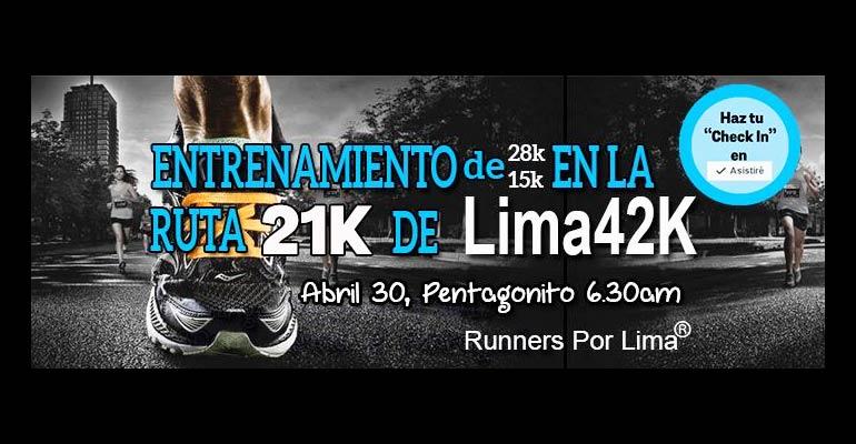 Runners Por Lima - Entrenamiento sobre la Ruta 21K del Maratón Lima42K - 30 Abril 2017