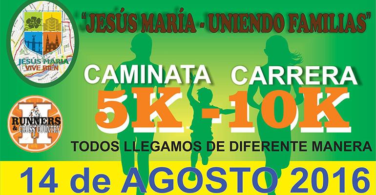 Jesús María Uniendo Familias 10K 2016